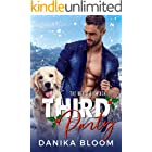 Third Party: A steamy, second chance, holiday romcom (The Mixed Six-Pack)