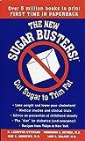 The New Sugar Busters! Cut Sugar to Trim Fat