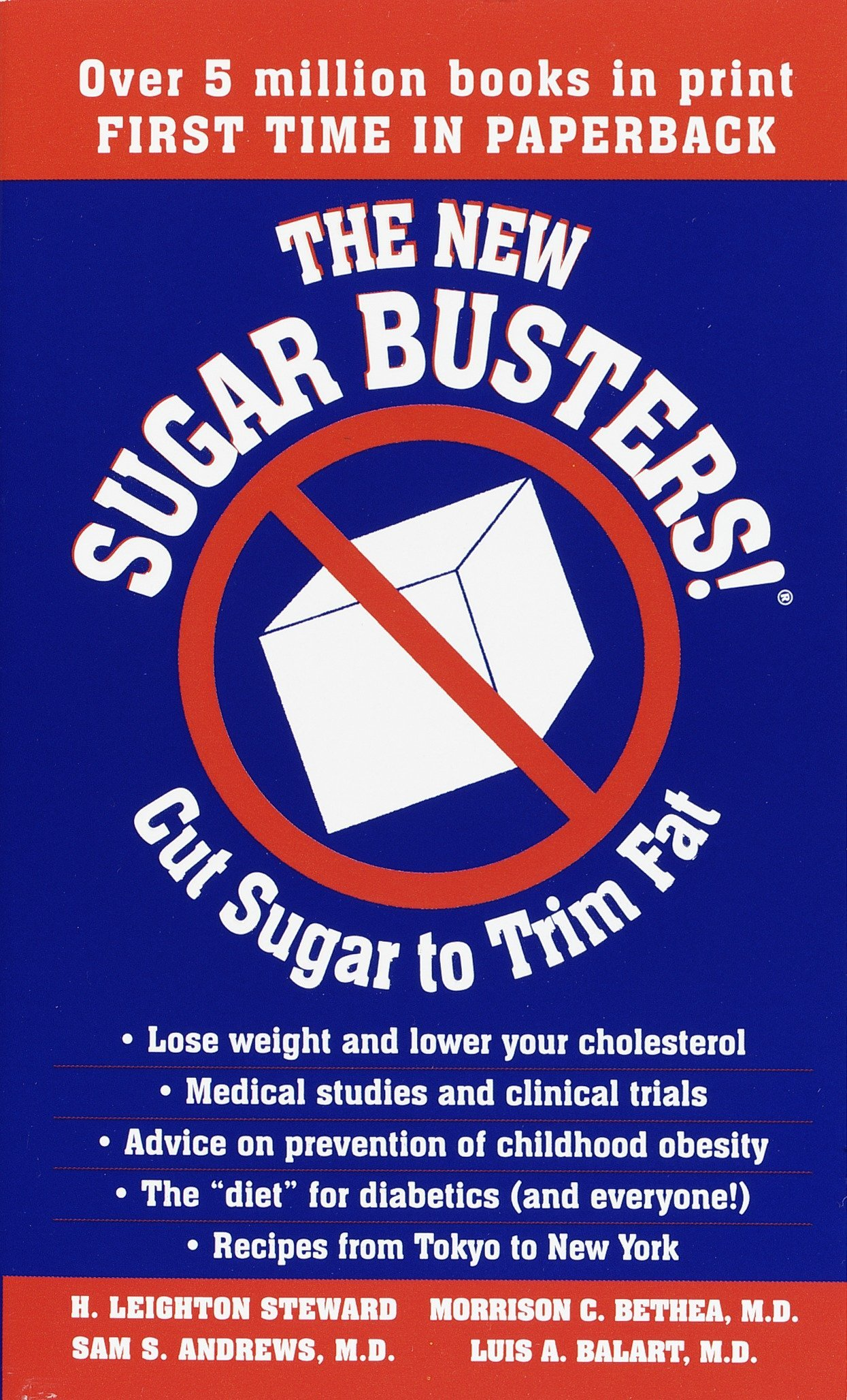 The New Sugar Busters! Cut Sugar to Trim Fat: H. Leighton Steward, Morrison  Bethea, Sam Andrews, Luis A. Balart: 9780345469588: Amazon.com: Books
