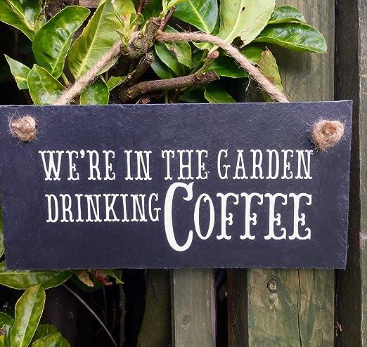 Dozili Señal de café jardín, café, café, café, Regalo, café ...