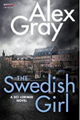 The Swedish Girl: A DCI Lorimer Novel (William Lorimer Book 10) Kindle Edition