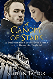 A Canopy of Stars: A dual-timeline courtroom drama set in Georgian England