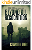 Beyond All Recognition: A Lawyer Brent Marks Legal Thriller (Brent Marks Legal Thriller Series Book 9) (English Edition)