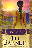 Wicked (Medieval Wedding Trilogy Book 3)