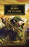 Born of Flame (The Horus Heresy Book 50)