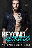Beyond Reckless: Lost Kings (Lost Kings MC Book 8)