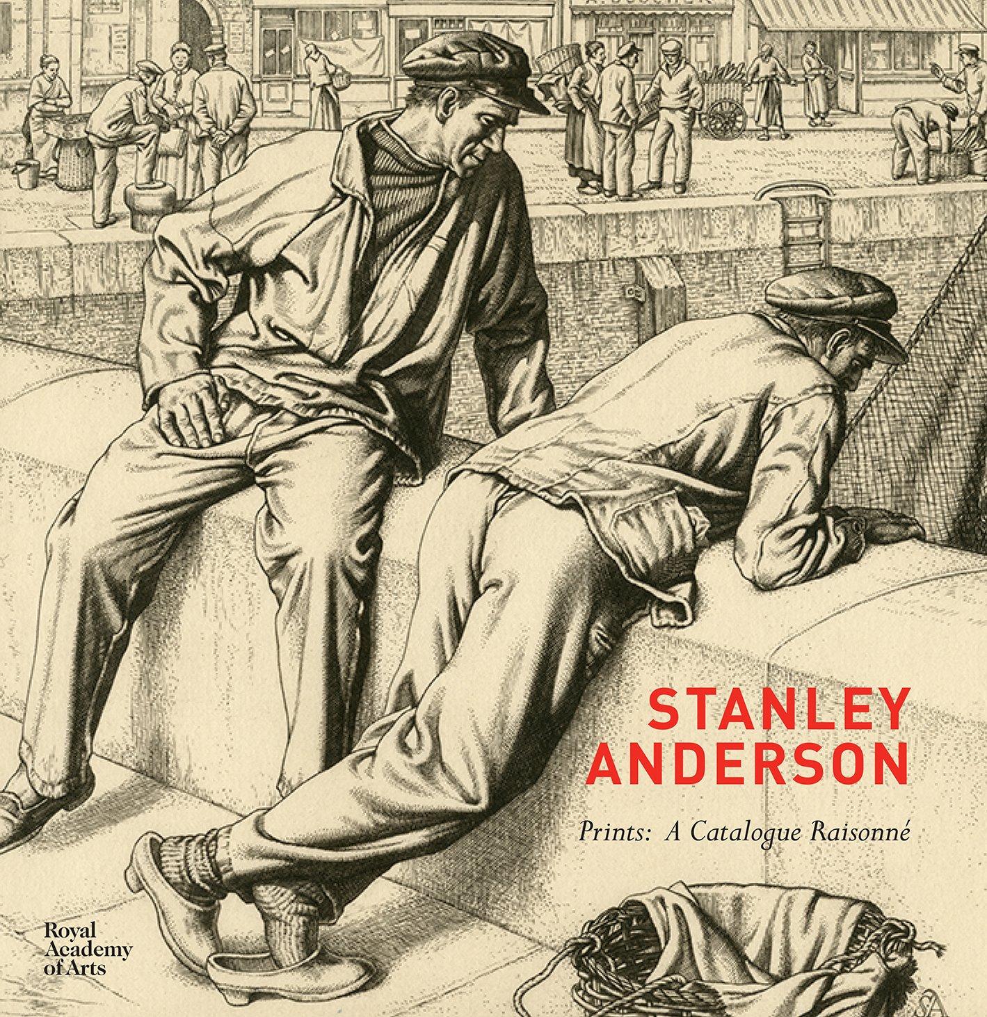 Stanley Anderson: Prints: a Catalogue Raisonne