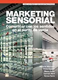 Marketing sensorial: Comunicar con los sentidos en el punto (FT/PH)