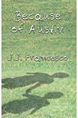 Because of Austin Kindle Edition