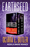 Earthseed: Parable of the Sower and Parable of the Talents