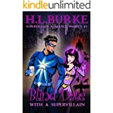 Blind Date with a Supervillain: Supervillain Romance Project