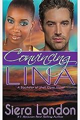 Convincing Lina: A Bachelor of Shell Cove Novel (The Bachelors of Shell Cove Book 2) Kindle Edition