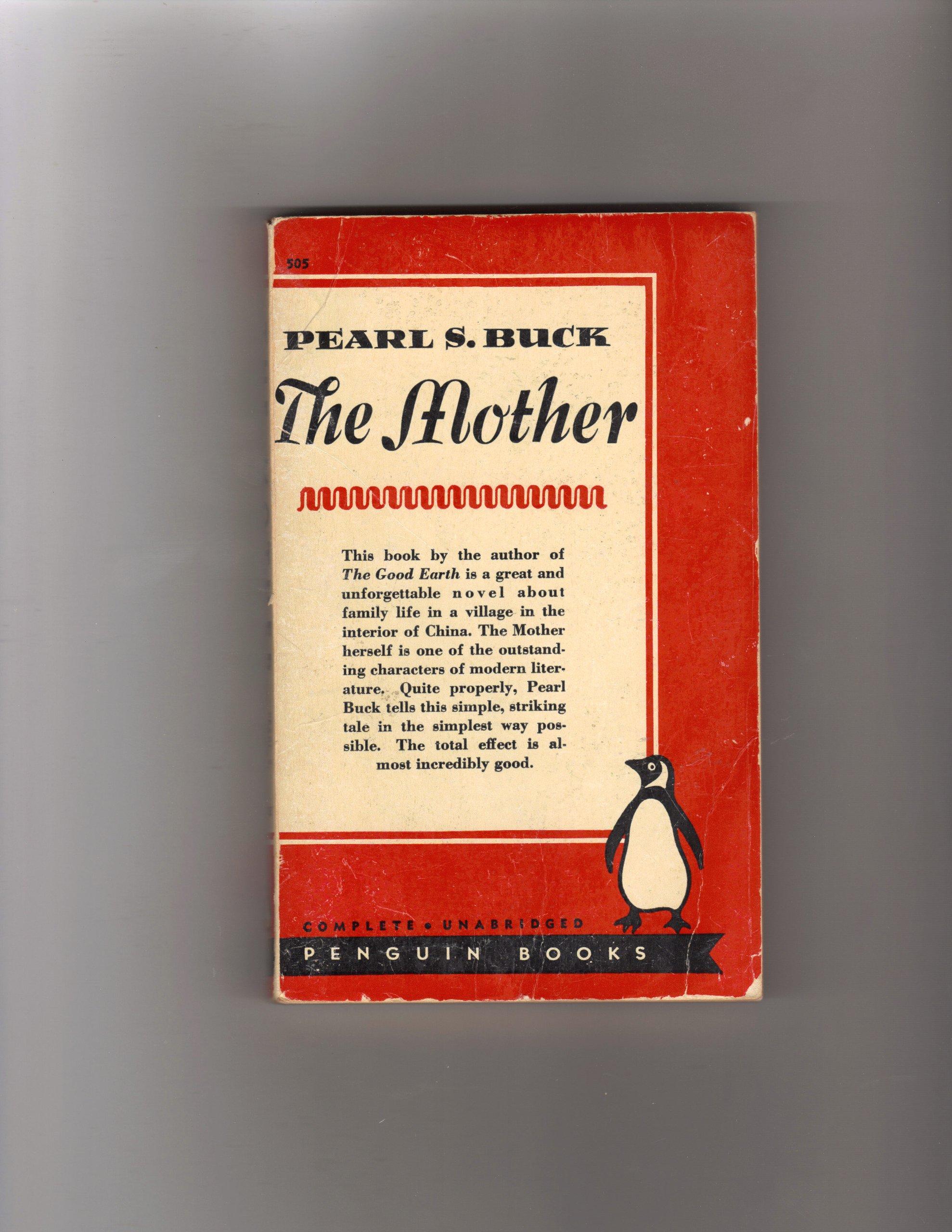 d8cb9b4119a The Mother  Pearl S. Buck  Amazon.com  Books