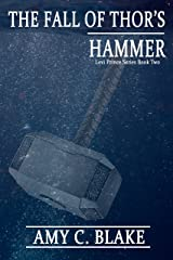 The Fall of Thor's Hammer (Levi Prince Book 2) Kindle Edition