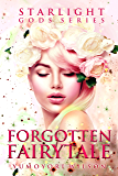 Forgotten Fairytale (The Starlight Gods Series Book 7) (English Edition)