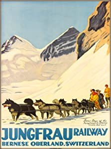 A SLICE IN TIME Jungfrau Railway Bernese Oberland Switzerland Sled Dog Team Vintage Railroad Travel Home Collectible Wall Decor Art Poster Print. Measures 10 x 13.5 inches
