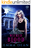 Wicked Blood: A Reverse Harem Academy Series (University of Morgana: Academy of Enchantments and Witchcraft Book 5)
