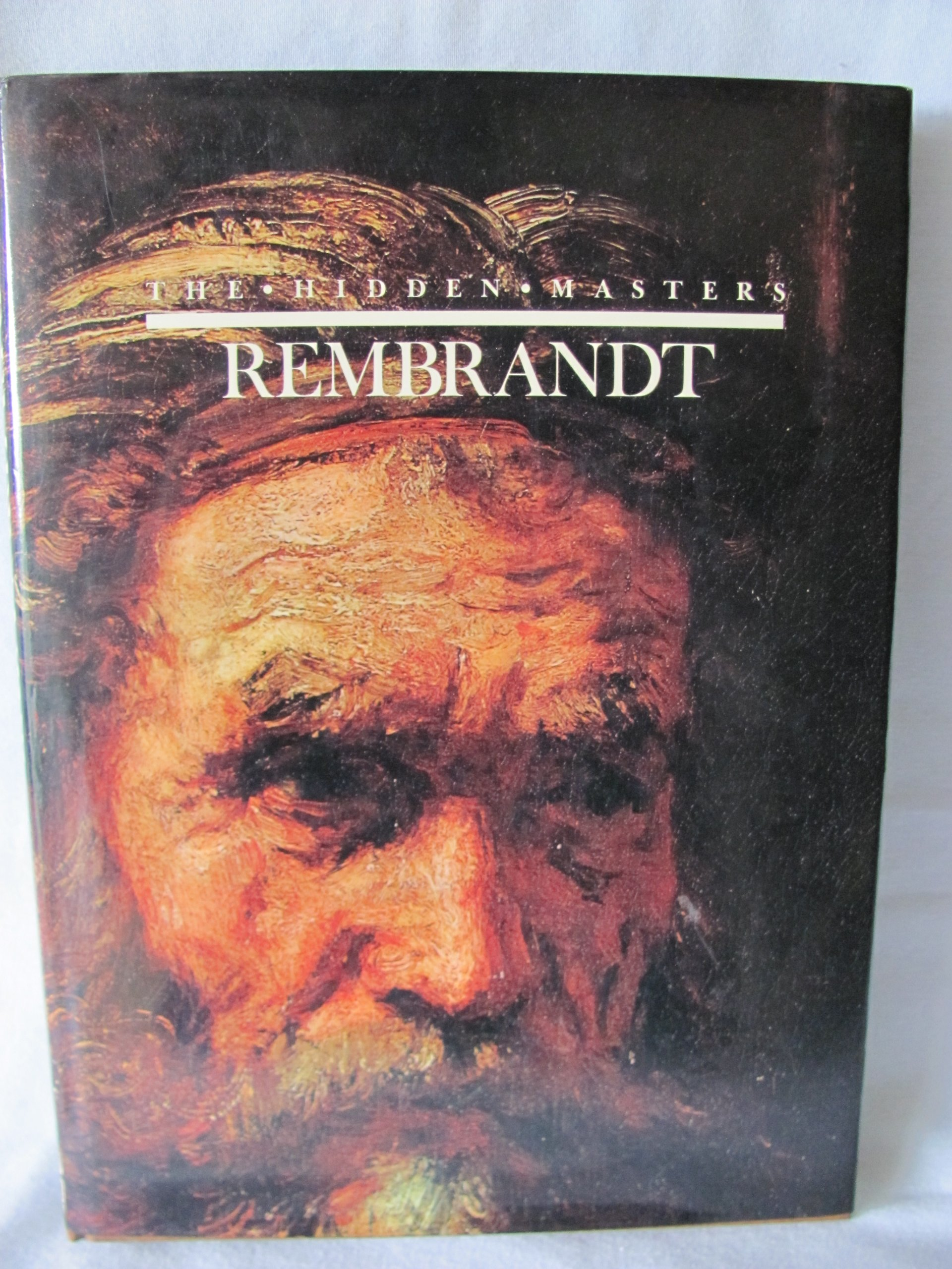 rembrandt the hidden masters