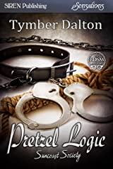 Pretzel Logic [Suncoast Society] (Siren Publishing Sensations) Kindle Edition