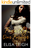 Finally, Our Forever (Panthera Security Book 1)