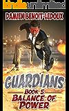 Balance of Power (Guardians Book 5)