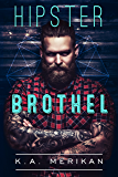 Hipster Brothel (contemporary gay romance)