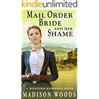 Mail Order Bride and Her Shame (A Western Romance Book)