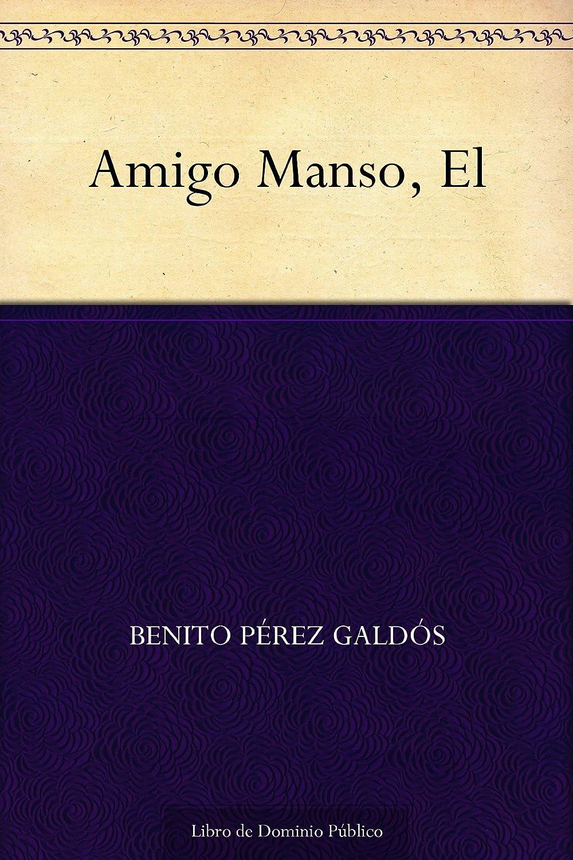 Amigo Manso, El eBook: Benito Pérez Galdós: Amazon.es: Tienda Kindle