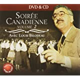 Soiree Canadienne Volume 2  DVD + CD (Version française)