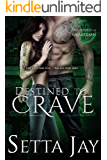 Destined to Crave (Descended of Guardians Book 1)