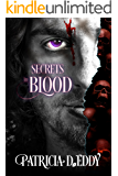 Secrets in Blood: A Steamy Vampire Romance