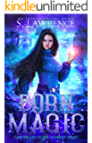 Born Magic (Chronicles of the Marked Book 1)