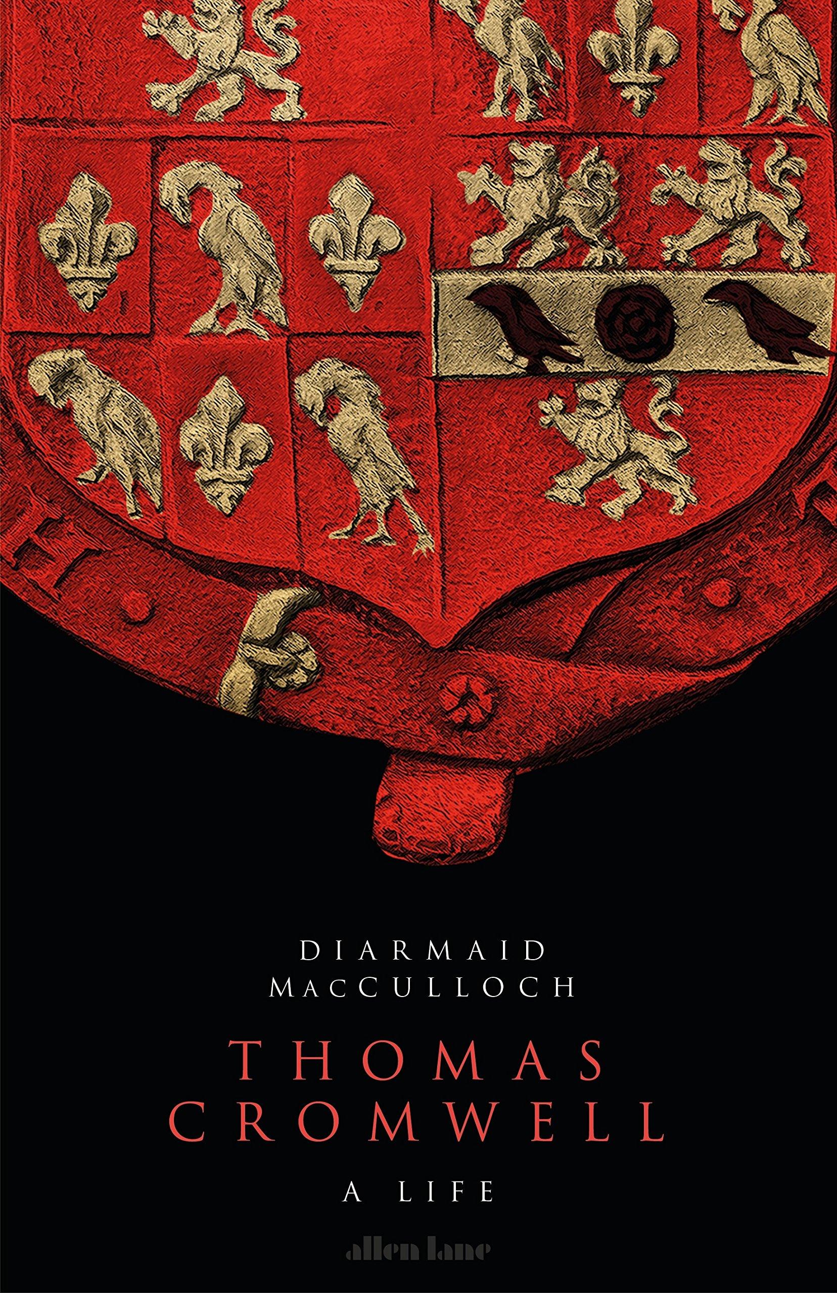 Thomas Cromwell: A Life: Amazon.es: Macculloch, Diarmaid ...