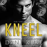 Kneel: Sins of Seven Series, Book 1