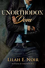 Unorthodox Dom: (A Prequel to the Unorthodox Trilogy, 0.5) Kindle Edition