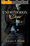 Unorthodox Dom: (New Adult BDSM Romance) (The Unorthodox Trilogy)