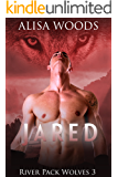 Jared (River Pack Wolves 3) - New Adult Paranormal Romance (English Edition)
