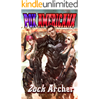 Pox Americana : A Post-Apocalyptic Pulp Men's Adventure (English Edition)