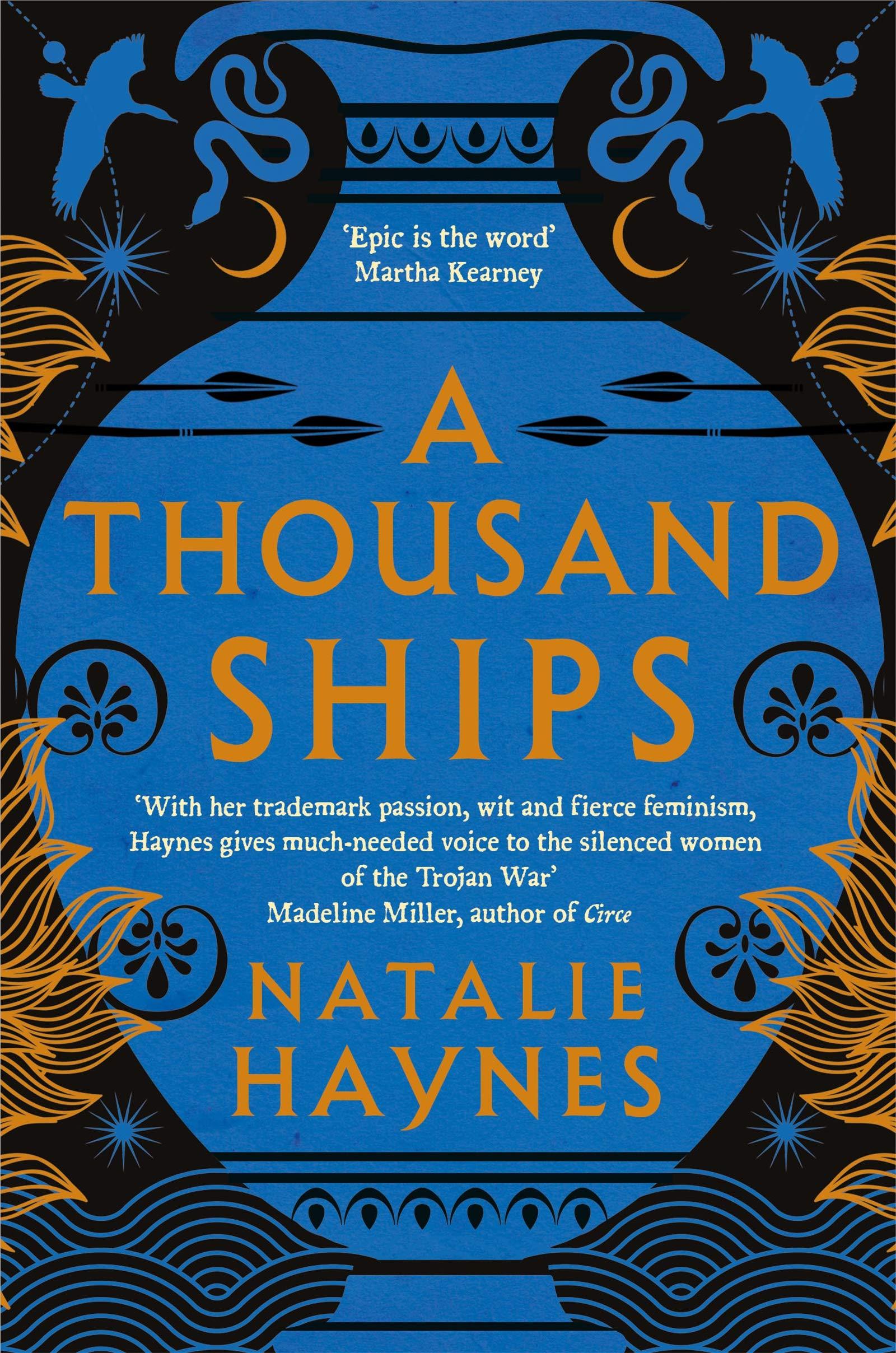 A Thousand Ships: Amazon.co.uk: Haynes, Natalie: 9781509836215: Books