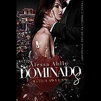 DOMINADOS: Volume ÚNICO de Travis & Madeleine (Série Máfia Lawless)