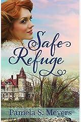 Safe Refuge (Newport of the West Book 1) Kindle Edition