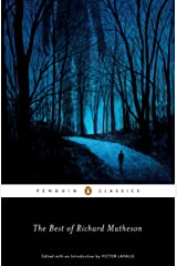 The Best of Richard Matheson (Penguin Classics) Kindle Edition