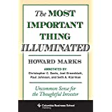 The Most Important Thing Illuminated: Uncommon Sense for the Thoughtful Investor (Columbia Business School Publishing) (Engli