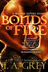 Bonds of Fire: The Bellum Sisters Series Book 2 Kindle Edition
