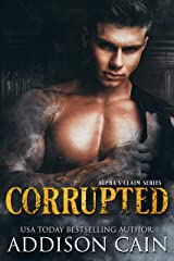 Corrupted Kindle Edition