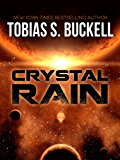 Crystal Rain (Xenowealth Book 1)