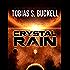 Crystal Rain (Xenowealth Book 1)