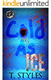 Cold As Ice (The Cartel Publications Presents)
