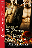 The Dragon Prince's Bodyguard [Bodyguard Love 1] (Siren Publishing Everlasting Classic ManLove)