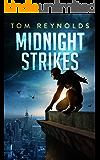 Midnight Strikes (The Meta Superhero Novel Series Book 0)